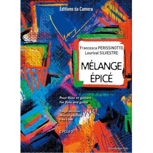 EDITIONS DA CAMERA PERISSINOTTO FRANCESCA - MELANGE EPICE - FLUTE & GUITARE