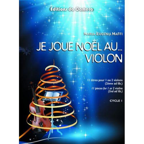 EDITIONS DA CAMERA MAFFI MARIA-EUGENIA - JE JOUE ... AU VIOLON