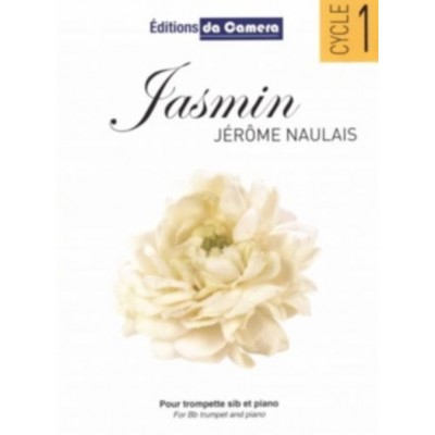 EDITIONS DA CAMERA NAULAIS JEROME - JASMIN - TROMPETTE & PIANO