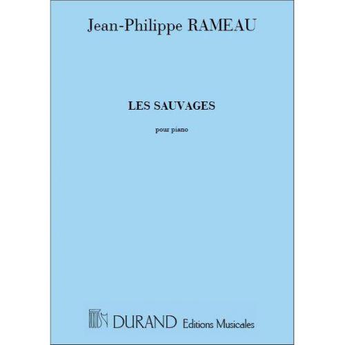 DURAND RAMEAU J-P. - LES SAUVAGES - PIANO