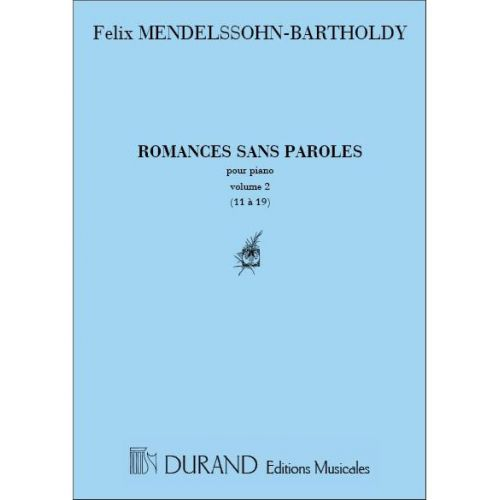 DURAND MENDELSSOHN - ROMANCES SANS PAROLES VOL.2 PIANO (11 A 19) - PIANO