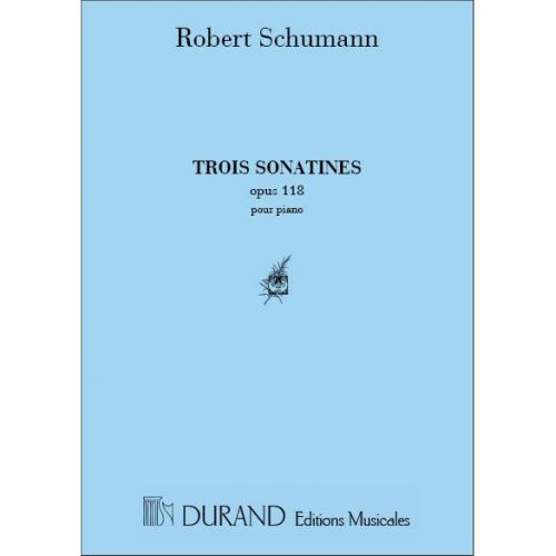 DURAND SCHUMANN - 3 SONATINES OP 118 - PIANO