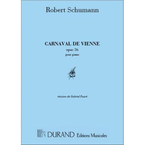 DURAND SCHUMANN - CARNAVAL DE VIENNE - PIANO