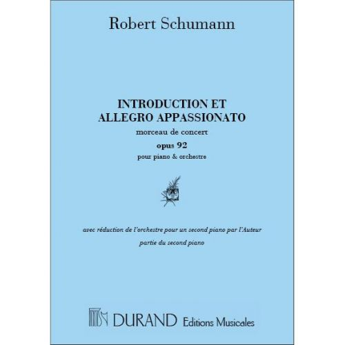 DURAND SCHUMANN - INTRODUCTION & ALLEGRO APPASSIONATO VOL.2 - PIANO