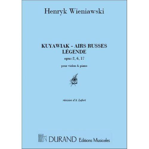 DURAND WIENIAWSKI - LEGENDES, AIRS RUSSES, KUJAWIAK, MAZURKA - VIOLON ET PIANO