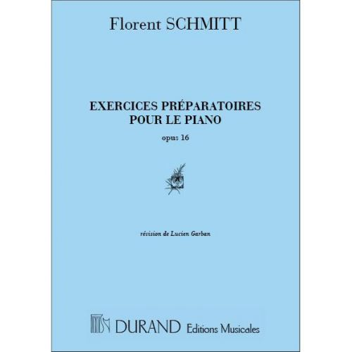 DURAND SCHMITT - EXERCICES PREPARATOIRES OP 16 - PIANO