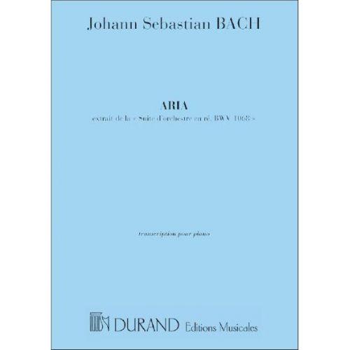 DURAND BACH J.S. - ARIA - EXTRAITE DE LA SUITE D'ORCHESTRE EN RE - PIANO