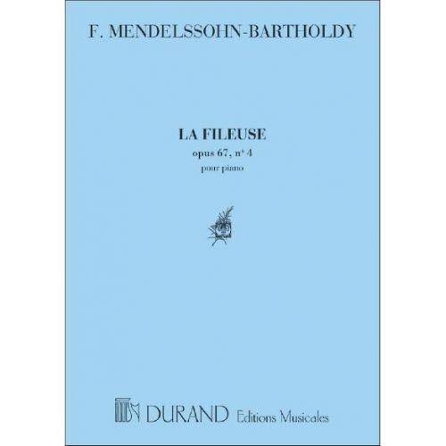 DURAND MENDELSSOHN F. - LA FILEUSE, OPUS 67 N. 4 - PIANO