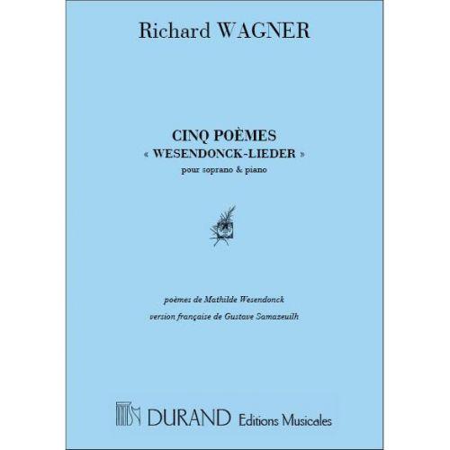 DURAND WAGNER - WESENDONCK LIEDER 5 POEMES - SOPRANO ET PIANO