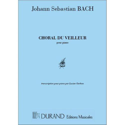 DURAND BACH J.S. - CHORAL DU VEILLEUR - CANTATE 140 - PIANO