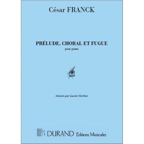 DURAND FRANCK - PRELUDE CHORAL ET FUGUE - PIANO