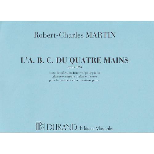 DURAND MARTIN ROBERT-CHARLES - L'A.B.C. DU PIANO 4 MAINS OP. 123