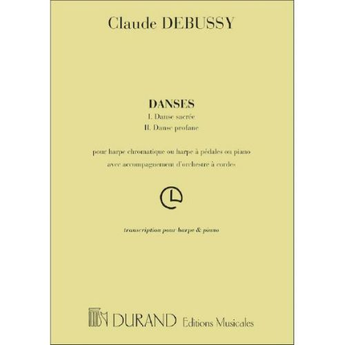 DURAND DEBUSSY C. - DANSES (I. DANSE SACREE - II. DANSE PROFANE) - HARPE