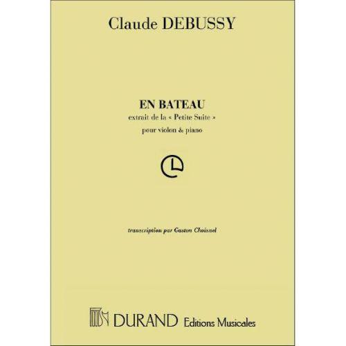 DURAND DEBUSSY C. - EN BATEAU - VIOLON ET PIANO