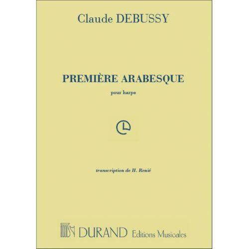 DURAND DEBUSSY C. - PREMIERE ARABESQUE - HARPE