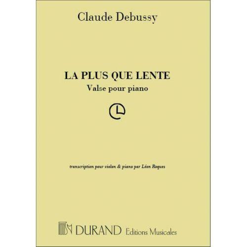 DURAND DEBUSSY C. - PLUS QUE LENTE - VIOLON ET PIANO
