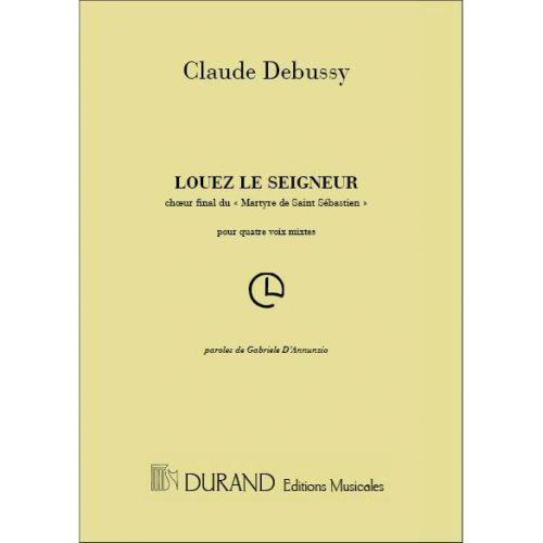DURAND DEBUSSY - LOUEZ LE SEIGNEUR - CHOEUR