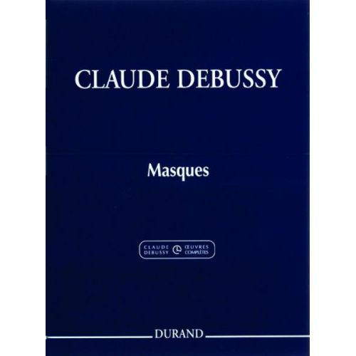 DURAND DEBUSSY C. - MASQUES POUR PIANO