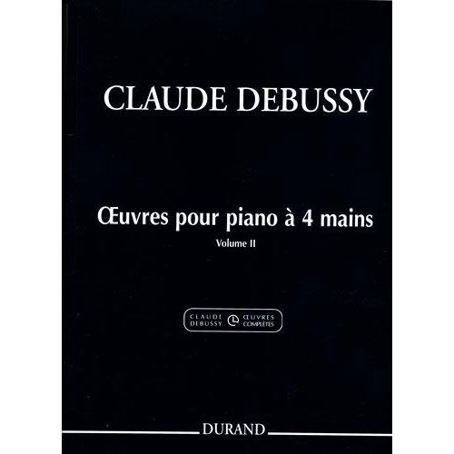 DURAND DEBUSSY CLAUDE - OEUVRES - PIANO A QUATRE MAINS