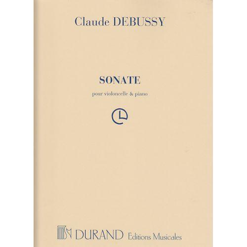DURAND DEBUSSY C. - SONATE - VIOLONCELLE ET PIANO