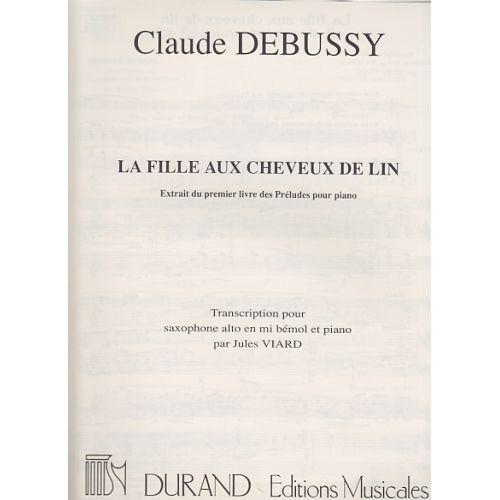 DURAND DEBUSSY C. - LA FILLE AUX CHEVEUX DE LIN - SAX, PIANO