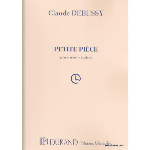 DURAND DEBUSSY CLAUDE - PETITE PIECE - CLARINETTE, PIANO