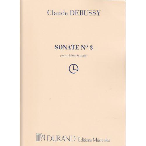 DURAND DEBUSSY CLAUDE - SONATE N°3 - VIOLON, PIANO