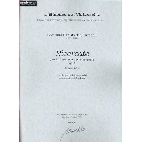 MUSEDITA DEGLI ANTONI G. B. - RICERCATE OP. 1 - VIOLONCELLE