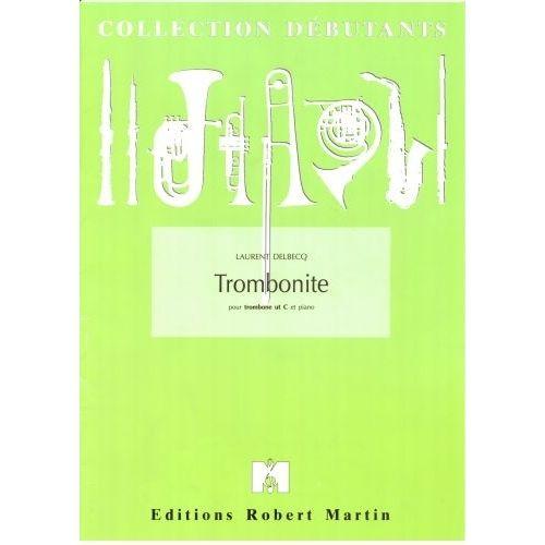 ROBERT MARTIN DELBECQ L. - TROMBONITE