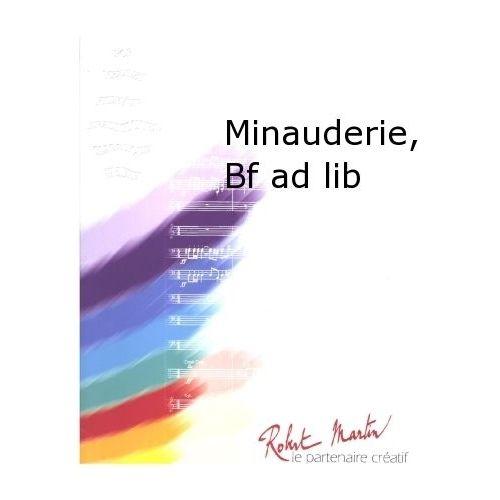 ROBERT MARTIN DEVOGEL J. - MINAUDERIE, BATTERIE FANFARE AD LIB