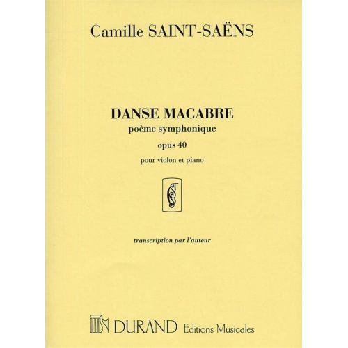 DURAND SAINT-SAENS C. - DANSE MACABRE - VIOLON ET PIANO