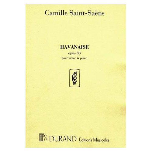 DURAND SAINT-SAENS - HAVANAISE OP 83 - VIOLON ET PIANO