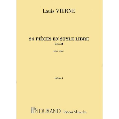 DURAND VIERNE L. - 24 PIECES EN STYLE LIBRE, OPUS 31 VOL. 1 - ORGUE