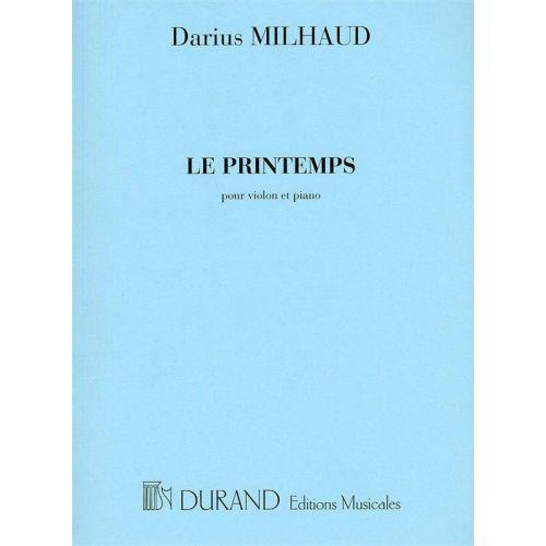 DURAND MILHAUD - LE PRINTEMPS - VIOLON ET PIANO