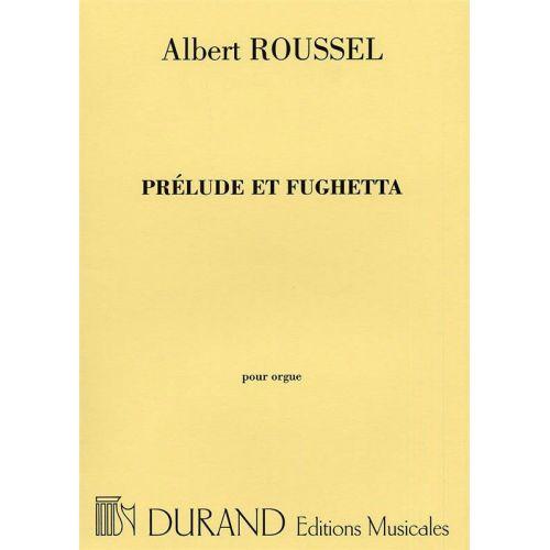 DURAND ROUSSEL - PRELUDE ET FUGHETTA OP 41 - ORGUE