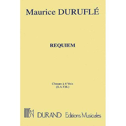 DURAND DURUFLE M. - REQUIEM CHOEURS A QUATRE VOIX (S.A.T.B.) - CHOEUR
