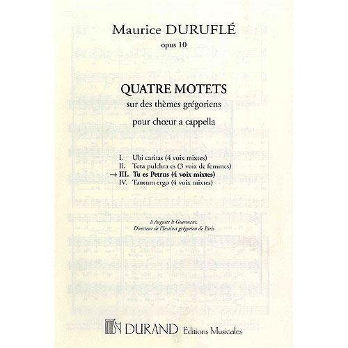 DURAND DURUFLE - TU ES PETRUS OP.10 N 3 - CHOEUR