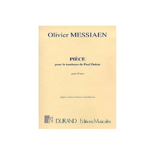 DURAND MESSIAEN O. - PIECE SUR LE TOMBEAU DE DUKAS - PIANO