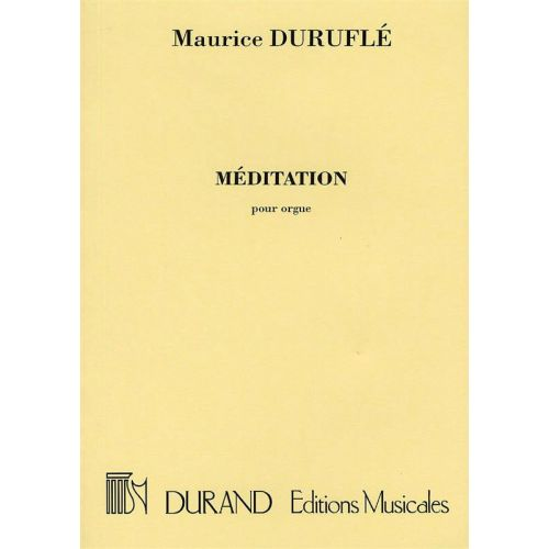 DURAND DURUFLE M. - MEDITATION - ORGUE