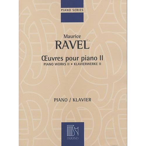 DURAND RAVEL M. - OEUVRES POUR PIANO - VOLUME II - PIANO
