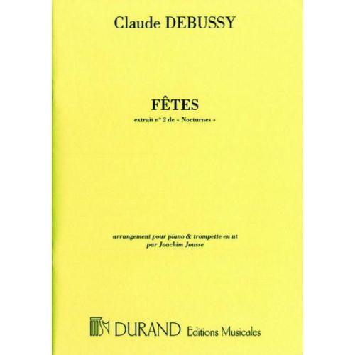 DURAND DEBUSSY CLAUDE - FETES - TROMPETTE