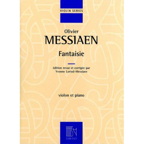 DURAND MESSIAEN O. - FANTAISIE - VIOLON ET PIANO