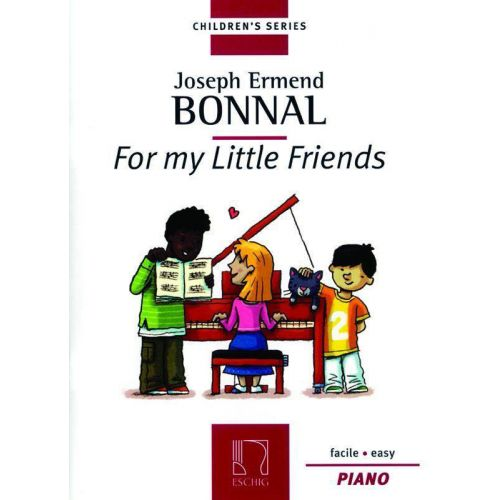 DURAND BONNAL J. E. - FOR MY LITTLE FRIENDS - PIANO