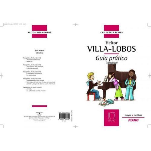 EDITION MAX ESCHIG VILLA-LOBOS H. - GUIA PRATICO - PIANO