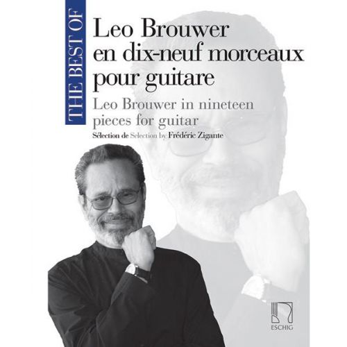 EDITION MAX ESCHIG THE BEST OF : LEO BROUWER - GUITARE