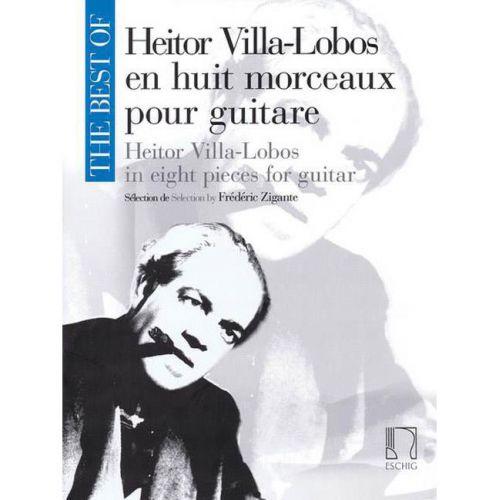 EDITION MAX ESCHIG THE BEST OF : HEITOR VILLA-LOBOS - GUITARE