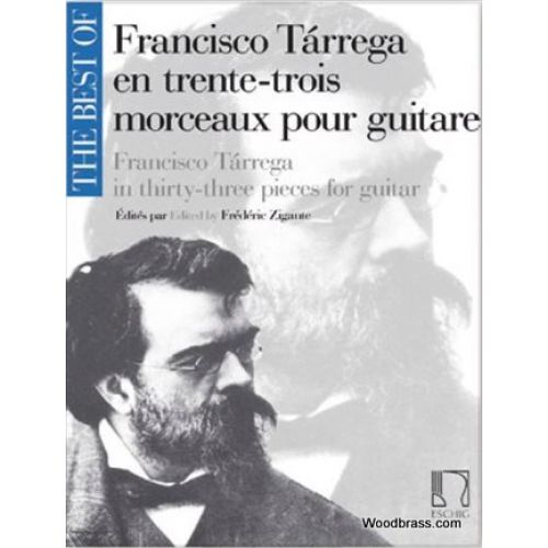 EDITION MAX ESCHIG THE BEST OF: FRANCISCO TARREGA - GUITARE