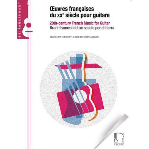 EDITION MAX ESCHIG OEUVRES FRANCAISES DU XXe SIECLE POUR GUITARE