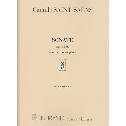 DURAND SAINT SAENS C. - SONATE OPUS 166 - HAUTBOIS, PIANO