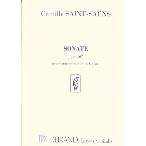 DURAND SAINT-SAENS CAMILLE - SONATE OP.167 - CLARINETTE, PIANO